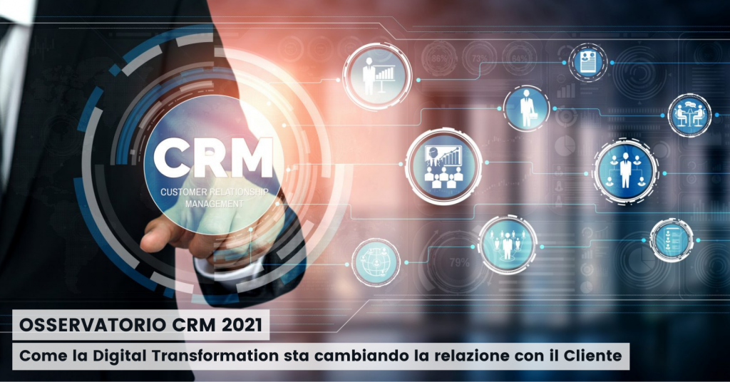 Osservatorio CRM 2021